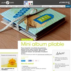 Mini album pliable - Papiers & scrapbooking
