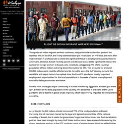 Plight of Indian Migrant Workers in Kuwait