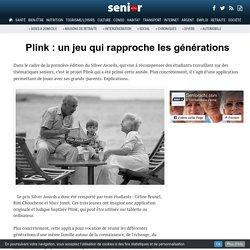 Plink : un jeu qui rapproche les générations - 07/12/16