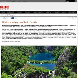 Plitvice, a watery paradise in Croatia - StumbleUpon
