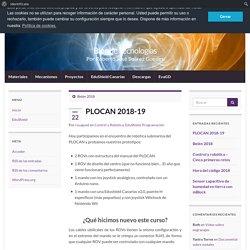 PLOCAN 2018-19 – Blog de Tecnologías