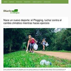 Nace un nuevo deporte: el Plogging, luchar contra el cambio climático mientras haces ejercicio