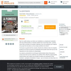 La plomberie - Thierry Gallauziaux , David Fedullo - 4ème édition