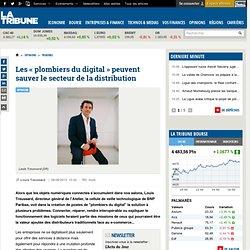 Les « plombiers du digital » peuvent sauver le secteur de la distribution