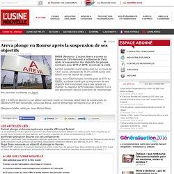 Areva plonge en Bourse après la suspension de ses objectifs