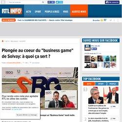 """Plongée au coeur du """"business game"""" de Solvay: à quoi ça sert ? - RTL Info"""