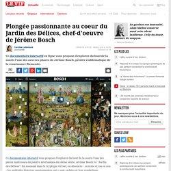 Plongée passionnante au coeur du Jardin des Délices, chef-d'oeuvre de Jérôme Bosch - Insolite