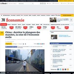 Chine : derrière le plongeon des marchés, la crise de l'économie réelle