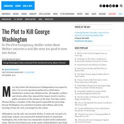 The Plot to Kill George Washington