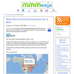 Plot Your Twitter Followers On A Map - MMMeeja Blog