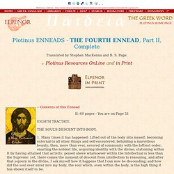 Plotinus ENNEADS - THE FOURTH ENNEAD II - 51