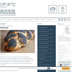 Mohnzopf - Plötzblog - Selbst gutes Brot backenPlötzblog – Selbst gutes Brot backen