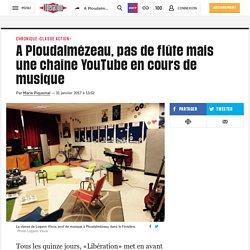 A Ploudalmézeau, pas de flûte mais une chaîne YouTube en cours de musique