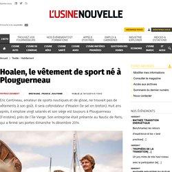 Hoalen, le vêtement de sport né à Plouguerneau - Textile - Habillement