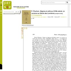 P. Pluchon. Nègres et Juifs au XVIIIe siècle. Le racisme au Siècle des Lumières