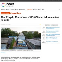The 'Plug-in House' costs $13,000 and takes one tool to build