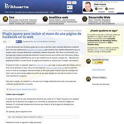 Plugin jquery para incluir el muro de una página de Facebook en tu web