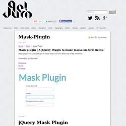 A jQuery Plugin to make masks on form fields.