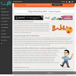 LE Plugin WordPress SEO Gratuit pour être N°1 sur Google