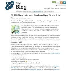 WP OSM Plugin – ein freies WordPress Plugin für eine freie …