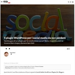 5 plugin Wordpress per i social media da non perdere
