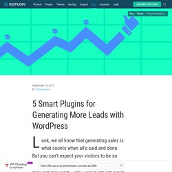 5 Smart Plugins for Generating More Leads with WordPress