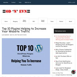 Top 10 Plugins Helping to Increase Your Website Traffic OD N EVN