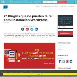Plugins que no pueden faltar en tu instalación de WordPress