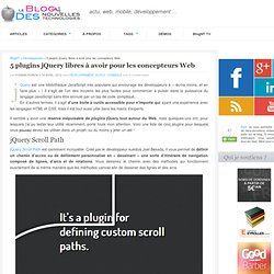 5 plugins jQuery libres à avoir pour les concepteurs Web