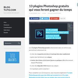 13 plugins Photoshop gratuits qui vous feront gagner du temps - Blog Tuto.com