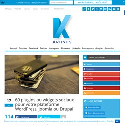 60 plugins ou widgets sociaux pour votre plateforme WordPress, Joomla ou Drupal