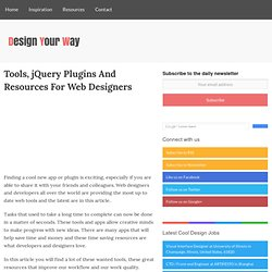 Tools, jQuery Plugins And Resources For Web Designers