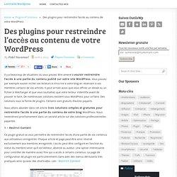 Des plugins pour restreindre l'accès au contenu de votre WordPress