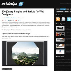 30+ jQuery Plugins and Scripts for Web Designers 2011