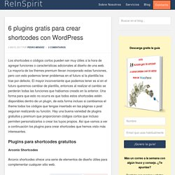 6 plugins gratis para crear shortcodes con Wordpress