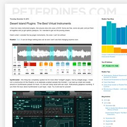 Peter Dines: Desert Island Plugins: The Best Virtual Instruments