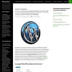5 plugins Wordpress pour vos commentaires