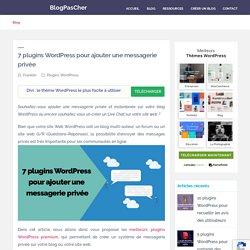 7 plugins WordPress pour ajouter une messagerie privée