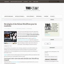 Des plugins et des thèmes Wordpress pour les musiciens