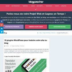 10 plugins WordPress pour traduire votre site ou blog