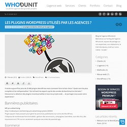 Quels plugins wordpress utilisent les experts WordPress ?
