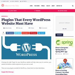 7 Plugins Every WordPress Website Must Have