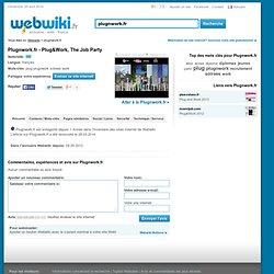 Plugnwork.fr - Plug & Work 2012, les soirées de recrutement pour