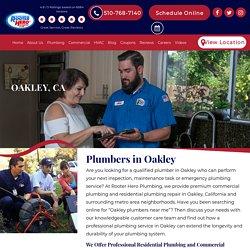 Trusted Emergency Plumbers in Oakley, CA