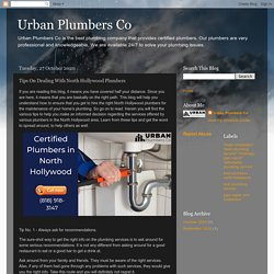 Tips On Dealing With North Hollywood Plumbers