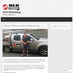 Plumbers of Melbourne Attaining Higher Growth – NLK Plumbing