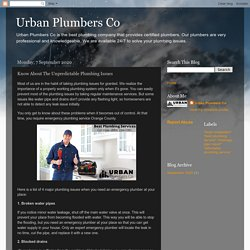 Know About The Unpredictable Plumbing Issues
