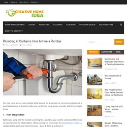 Plumbing in Canberra: How to Hire a Plumber - Creative Home Idea