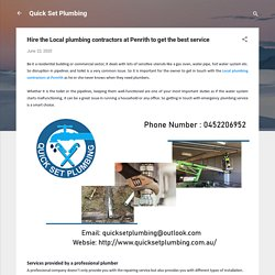 Hire the Local plumbing contractors at Penrith to get the best service