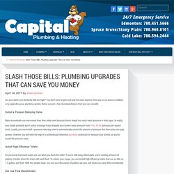 Slash Those Bills: Plumbing Upgrades That Can Save You Money